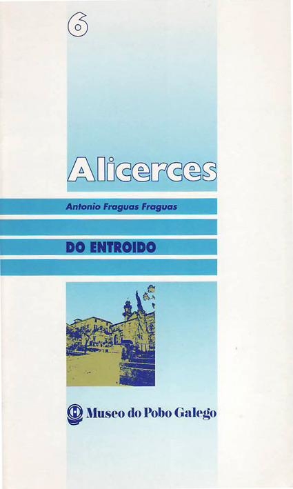 Alicerces - Antonio Fraguas Fraguas
